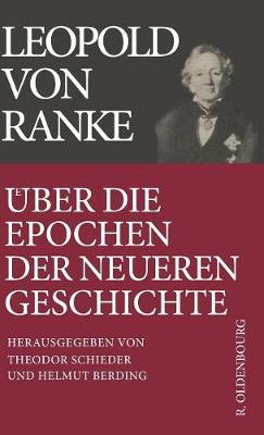 ber Die Epochen Der Neueren Geschichte: Historisch-Kritische Ausgabe (Hardback)