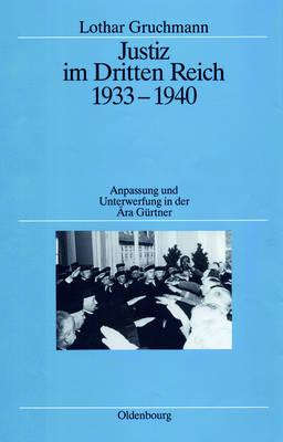 Justiz im Dritten Reich 1933-1940 (Hardback)