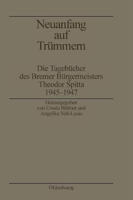 Neuanfang Auf Tr mmern - Biographische Quellen Zur Zeitgeschichte 13 (Paperback)