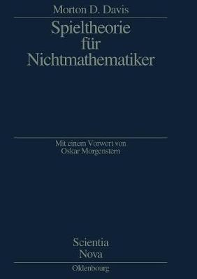 Spieltheorie F r Nichtmathematiker - Scientia Nova (Paperback)