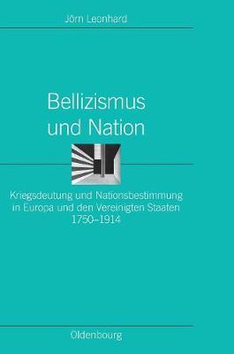 Bellizismus Und Nation - Ordnungssysteme 25 (Hardback)