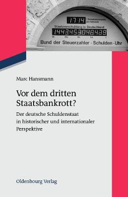 VOR Dem Dritten Staatsbankrott? - Zeitgeschichte Im Gespr ch 13 (Paperback)