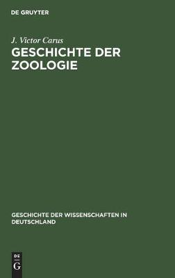 Geschichte der Zoologie (Hardback)