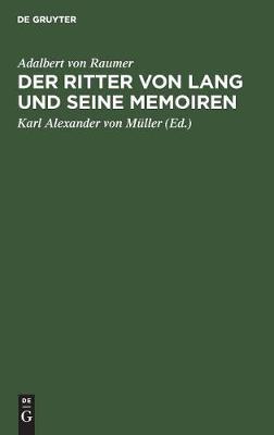 Der Ritter von Lang und seine Memoiren (Hardback)