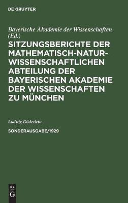 Sitzungsberichte der Mathematisch-Naturwissenschaftlichen Abteilung der Bayerischen Akademie der Wissenschaften zu Munchen (Hardback)