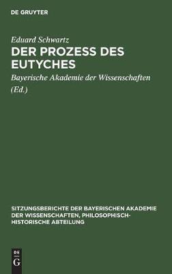 Der Prozess des Eutyches (Hardback)