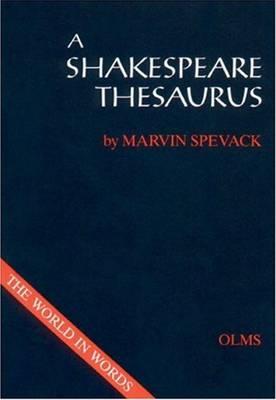 Shakespeare Thesaurus: Textgestaltung: H Joachim Neuhaus (Hardback)