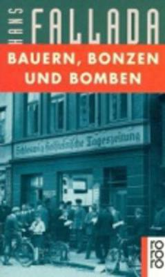 Bauern, Bonzen Und Bomben (Paperback)