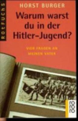 Dtv Junior: Warum Warst Du in Der Hitler-Jugend? (Paperback)
