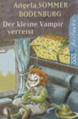 Der Kleine Vampir Verreist: Der Kleine Vampir Verreist (Paperback)