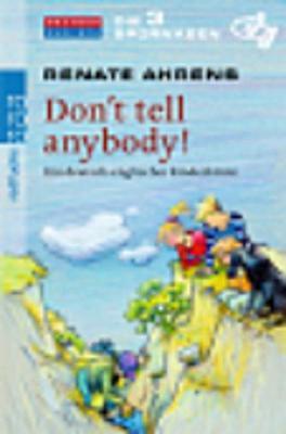 Die 3 Spurnasen - Don't Tell Anybody! (Paperback)