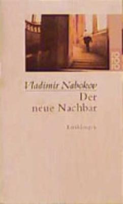 Der Neue Nachbar Erzahlungen 1925-1934 (Paperback)