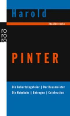 Die Geburtstagsfeier; Der Hausmeister; Die Heimkehr; Betrogen; Celebrati (Paperback)