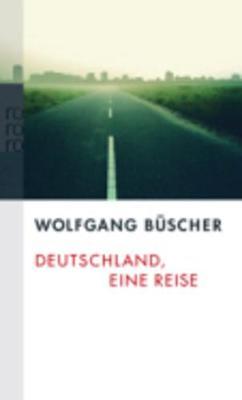 Deutschland, Eine Reise (Paperback)