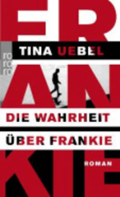 Die Wahrheit Uber Frankie (Paperback)