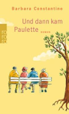 Und dann kam Paulette (Paperback)