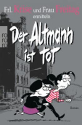 Der Altmann Ist Tot (Paperback)