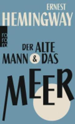 Der Alte Mann Und Das Meer (Paperback)