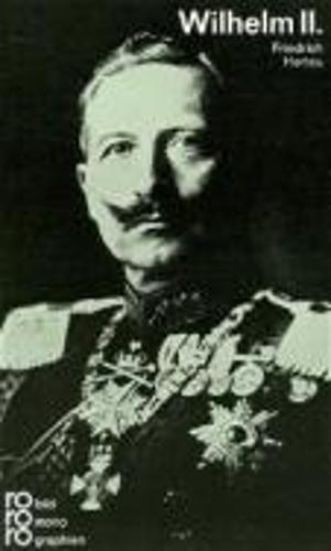 Rowohlt Bildmonographien: Wilhelm II (Paperback)