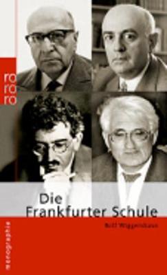 Die Frankfurter Schule (Paperback)