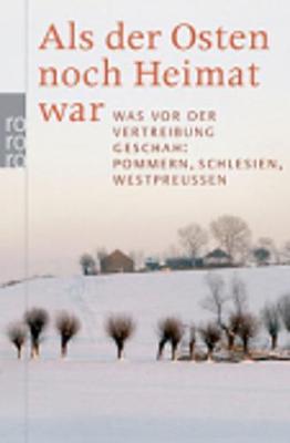 Als Der Osten Noch Heimat War (Paperback)