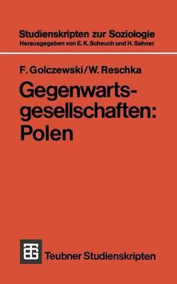 Gegenwartsgesellschaften: Polen - Teubner Studienskripten Zur Soziologie 40 (Paperback)