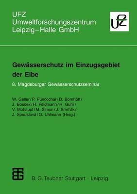 Gewasserschutz Im Einzugsgebiet Der Elbe - Umweltforschungszentrum Leipzig-Halle Gmbh (Paperback)