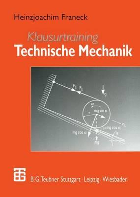 Klausurtraining Technische Mechanik (Paperback)
