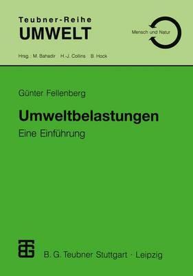 Umweltbelastungen - Teubner-Reihe Umwelt (Paperback)