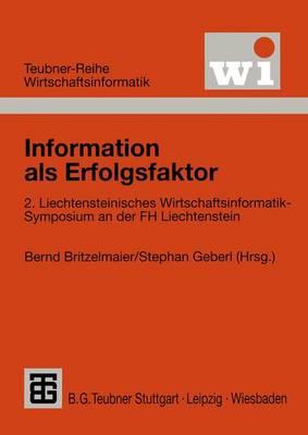 Information Als Erfolgsfaktor - Teubner Reihe Wirtschaftsinformatik (Paperback)