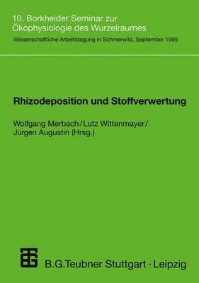 Rhizodeposition und Stoffverwertung (Paperback)