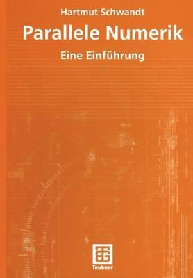 Parallele Numerik: Eine Einfuhrung (Paperback)