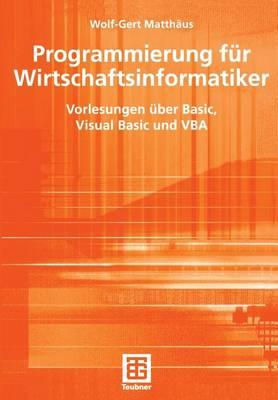 Programmierung fur Wirtschaftsinformatiker (Paperback)