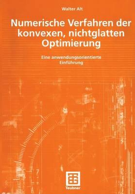 Numerische Verfahren der Konvexen, Nichtglatten Optimierung (Paperback)