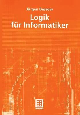 Logik fur Informatiker (Paperback)