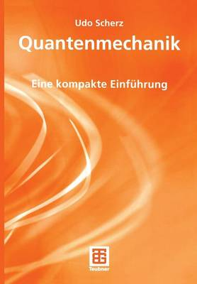 Quantenmechanik - Teubner Studienbucher Physik (Paperback)