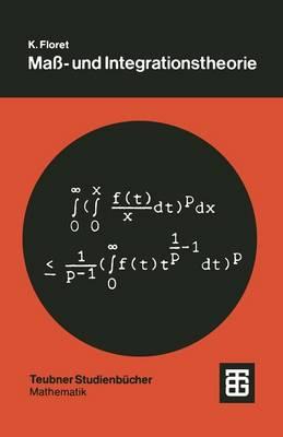Ma- Und Integrationstheorie: Eine Einfuhrung - Teubner Studienbucher Mathematik (Paperback)