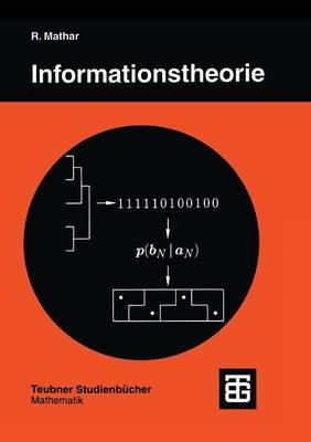 Informationstheorie: Diskrete Modelle Und Verfahren - Teubner Studienb cher Mathematik (Paperback)