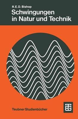 Schwingungen in Natur und Technik (Paperback)
