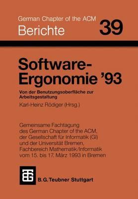 Software-Ergonomie '93 - Berichte DES German Chapter of the Acm (Paperback)