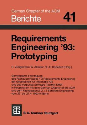 Requirements Engineering '93: Prototyping - Berichte Des German Chapter of the ACM, 41 (Paperback)