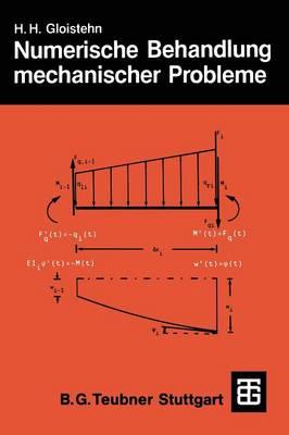 Numerische Behandlung Mechanischer Probleme Mit Basic-Programmen - Teubner Studienbucher Mechanik (Paperback)