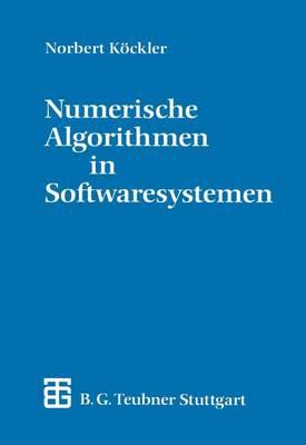 Numerische Algorithmen in Softwaresystemen (Paperback)