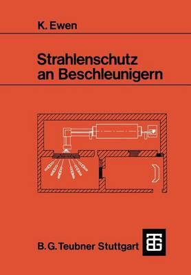 Strahlenschutz an Beschleunigern (Paperback)