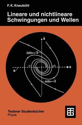 Lineare und Nichtlineare Schwingungen und Wellen - Teubner Studienbucher Physik (Paperback)