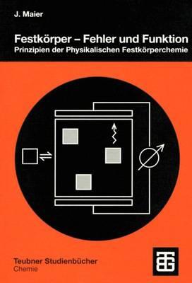 Festkorper - Fehler und Funktion - Teubner Studienbucher Chemie (Paperback)