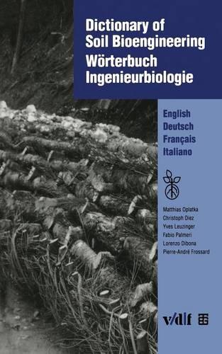 Dictionary of Soil Bioengineering: English-German-French-Italian (Paperback)