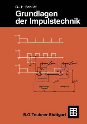 Grundlagen Der Impulstechnik - Leitfaden der Elektrotechnik (Paperback)