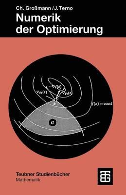 Numerik Der Optimierung - Teubner Studienbucher Mathematik (Paperback)