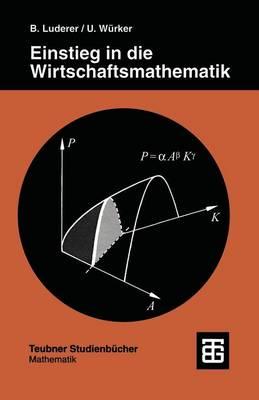 Einstieg in Die Wirtschaftsmathematik (Paperback)